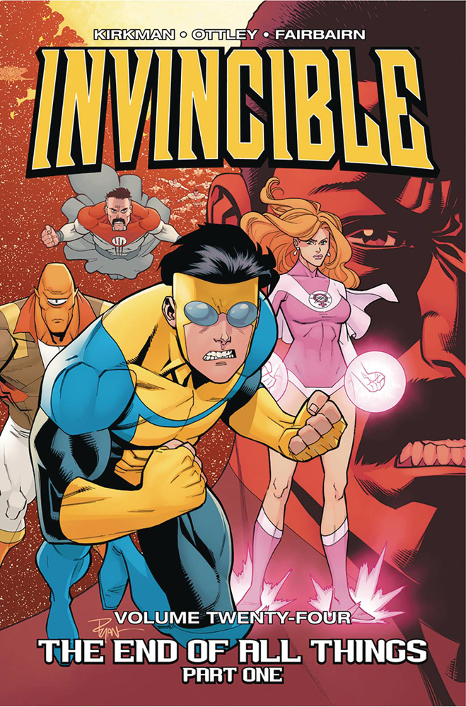 Image: Invincible Vol. 24: The End of All Things Part One SC  - Image Comics
