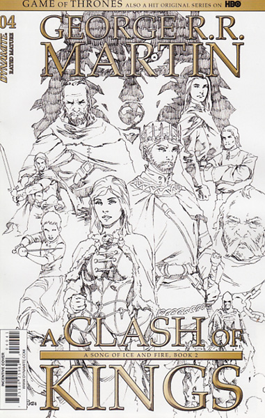 Image: George R. R. Martin's A Clash of Kings #4 (Mel Rubi b&w incentive cover - 04041) (15-copy)  [2017] - Dynamite