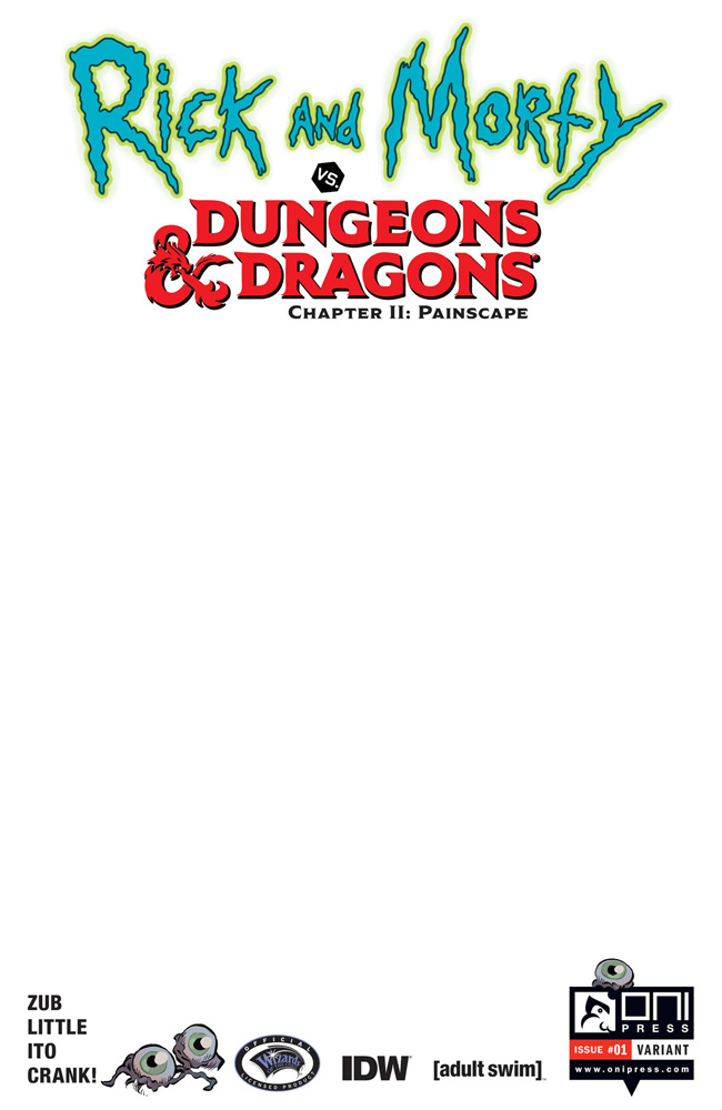 Image: Rick and Morty vs. Dungeons & Dragons II: Painscape #1 (cover C incentive - Blank) (10-copy) - Oni Press Inc.