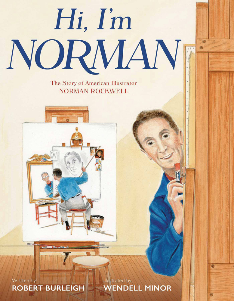 Image: Hi I'm Norman: Story of American Illustrator Norman Rockwell  - Simon & Schuster