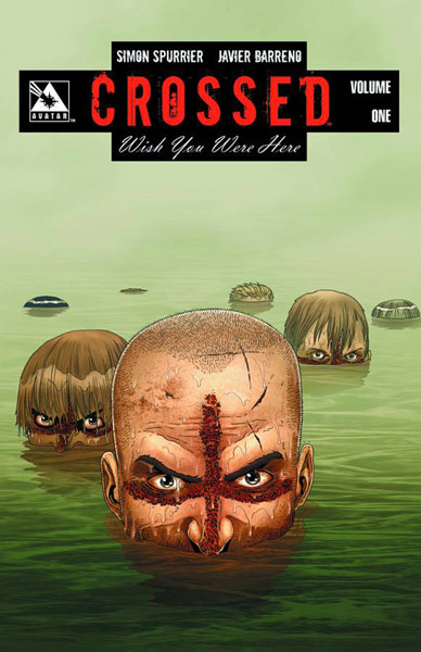 Image: Crossed: Wish You Were Here Vol. 01 HC  - Avatar Press Inc