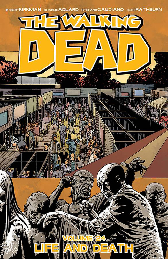 Image: Walking Dead Vol. 24: Life and Death SC  - Image Comics