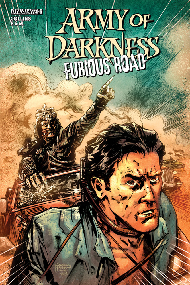 Image: Army of Darkness Furious Road #6 (cover A - Hardman)  [2016] - Dynamite