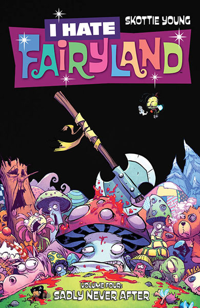 Image: I Hate Fairyland Vol. 04: Sadly Never After SC  - Image Comics