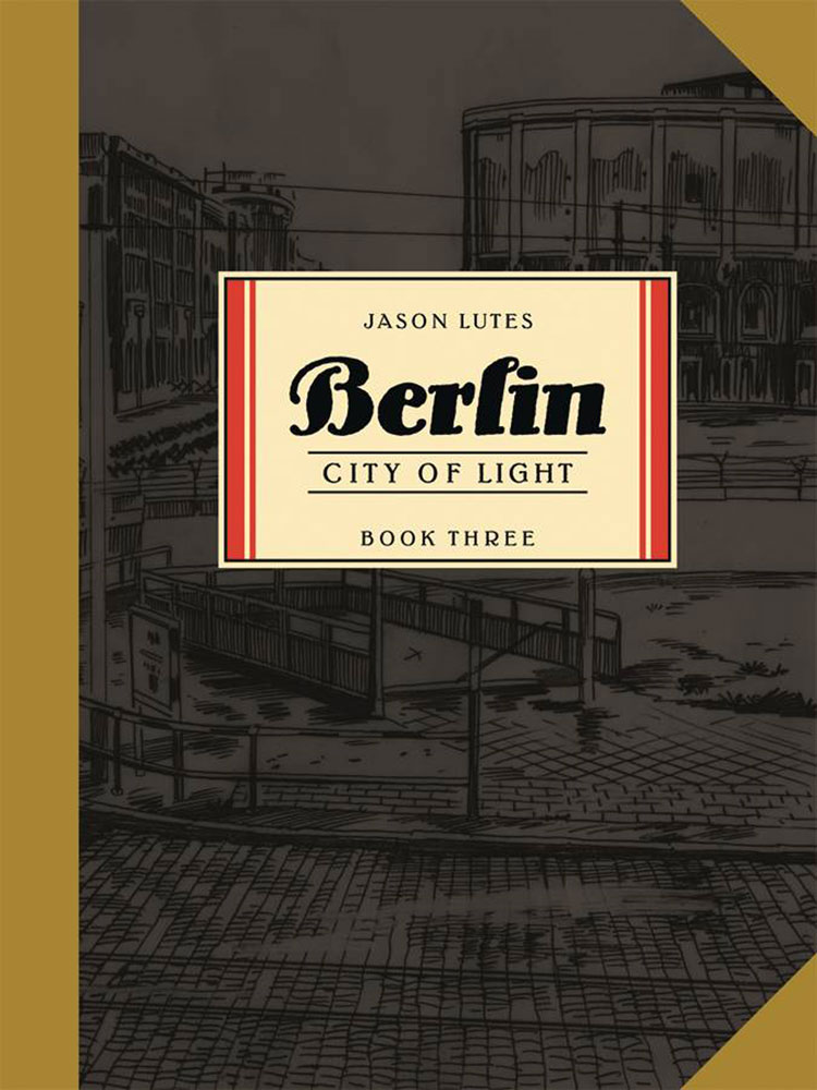 Image: Berlin Vol. 03: City of Light SC  - Drawn & Quarterly