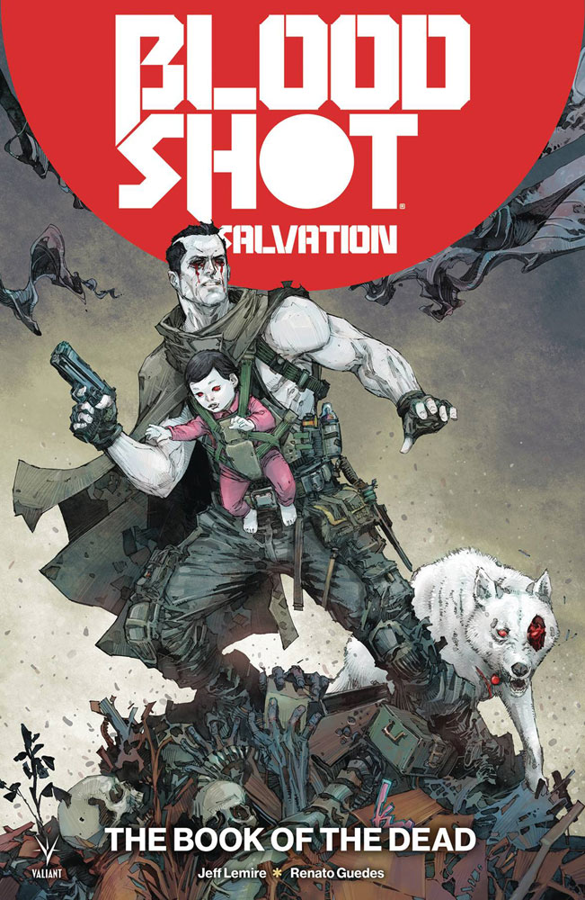 Image: Bloodshot Salvation Vol. 02: The Book of the Dead SC  - Valiant Entertainment LLC