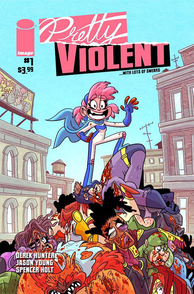 Pretty Violent #1 Derek Hunter cover