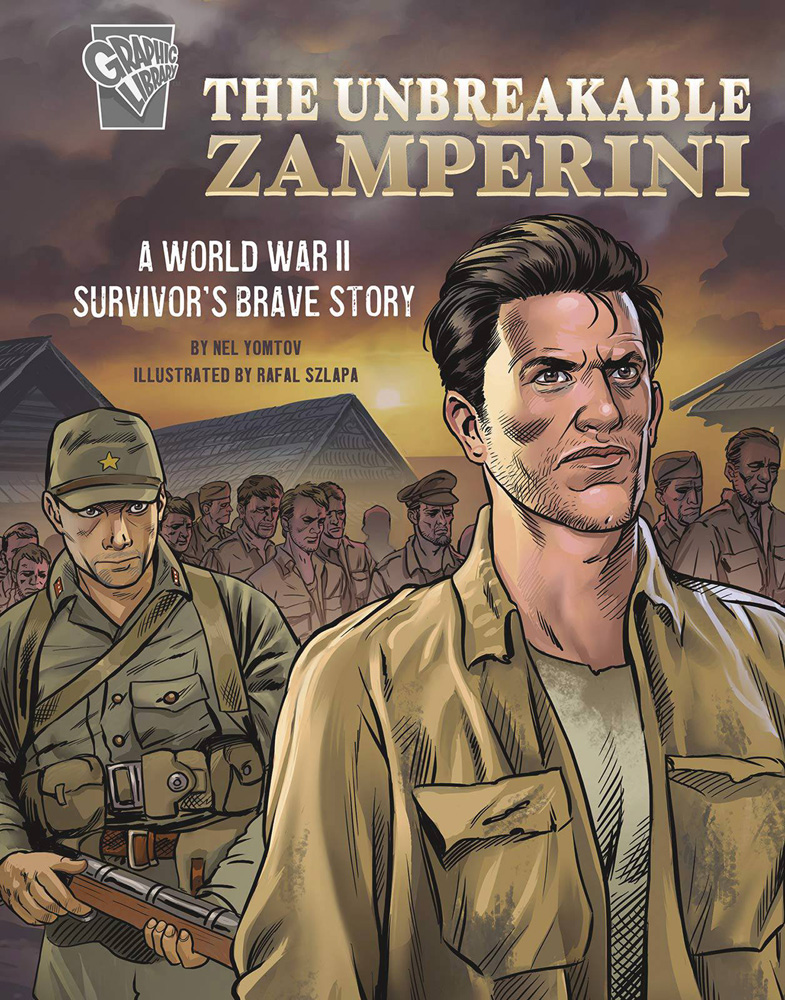 Image: Unbreakable Zamperini: A World War II Survivor's Brave Story SC  - Capstone Publishing