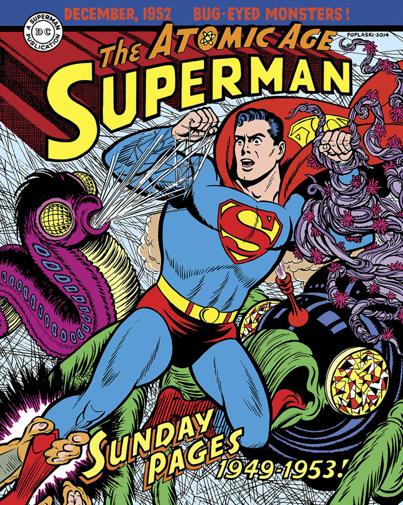 Superman: The Atomic Age Sundays 1949-1953