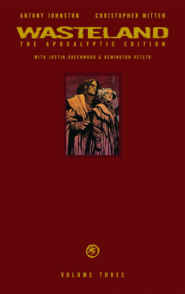 Image: Wasteland: The Apocalyptic Edition Vol. 03 HC  - Oni Press Inc.