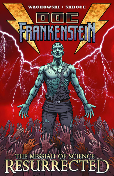 Image: Doc Frankenstein Vol. 01: The Messiah of Science Resurrected SC  - Burlyman Entertainment