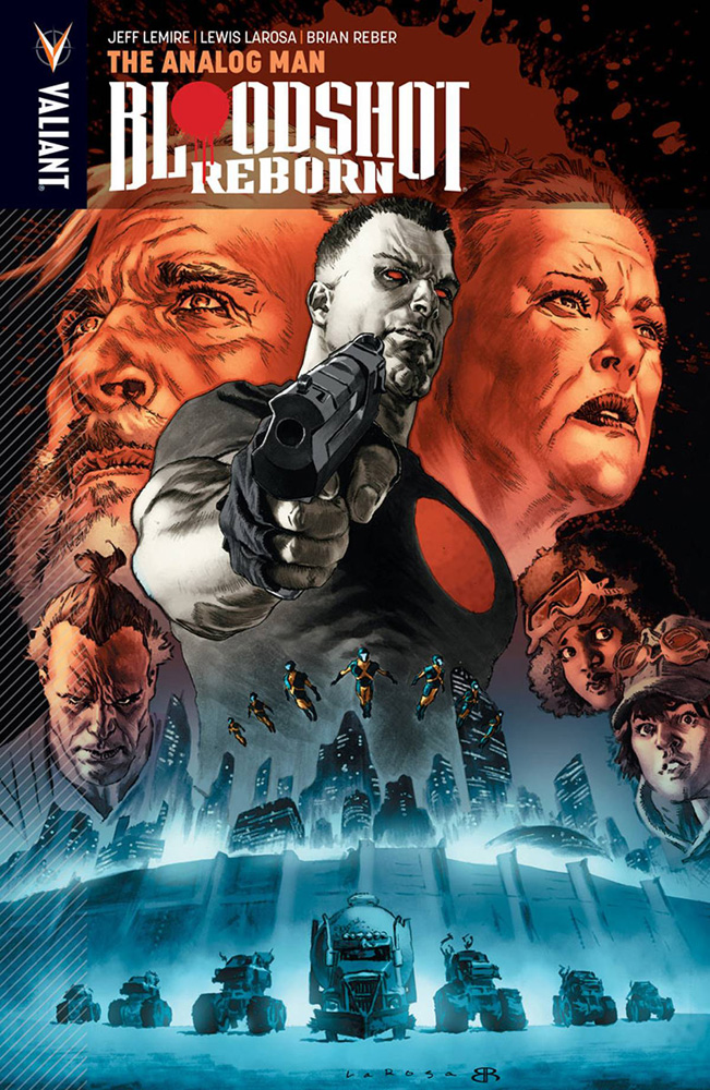 Image: Bloodshot Reborn Vol. 03: The Analog Man SC  - Valiant Entertainment LLC