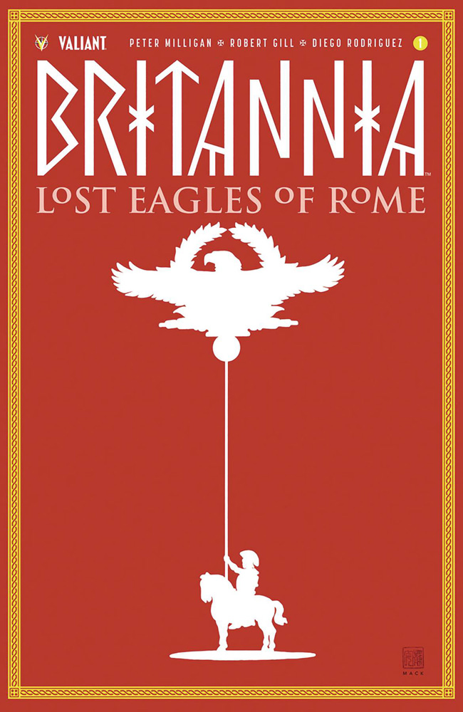 Image: Britannia: Lost Eagles of Rome #1 (cover C incentive - Mack) (20-copy)  [2018] - Valiant Entertainment LLC