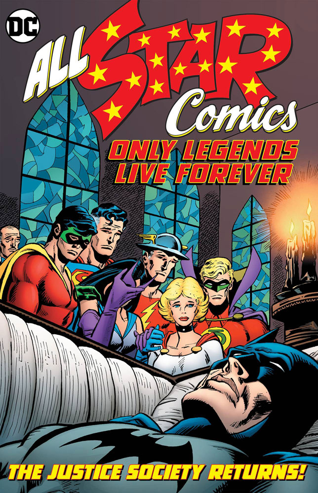 Image: All-Star Comics: Only Legends Live Forever HC  - DC Comics