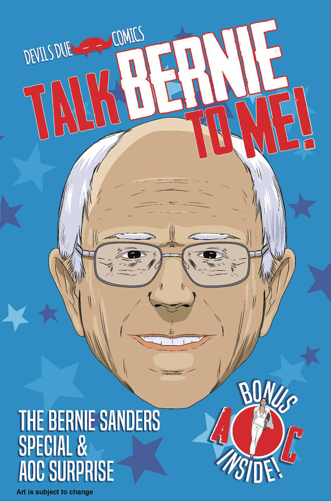 Image: Talk Bernie to Me: The Bernie Sanders Special and AOC Surprise #1 - Devils Due /1First Comics, LLC