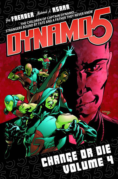 Image: Dynamo 5 Vol. 04: Change or Die SC  - Image Comics