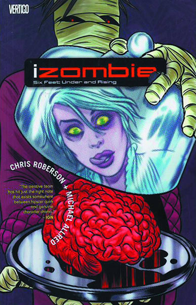 Image: iZombie Vol. 03: Six Feet Under and Rising SC  - DC Comics - Vertigo