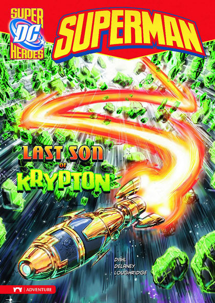 Image: DC Super Heroes Superman Young Readers: Last Son of Krypton SC  - Stone Arch Books