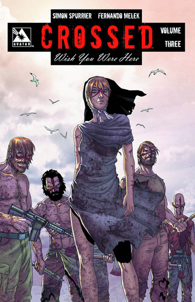 Image: Crossed: Wish You Were Here Vol. 03 SC  - Avatar Press Inc