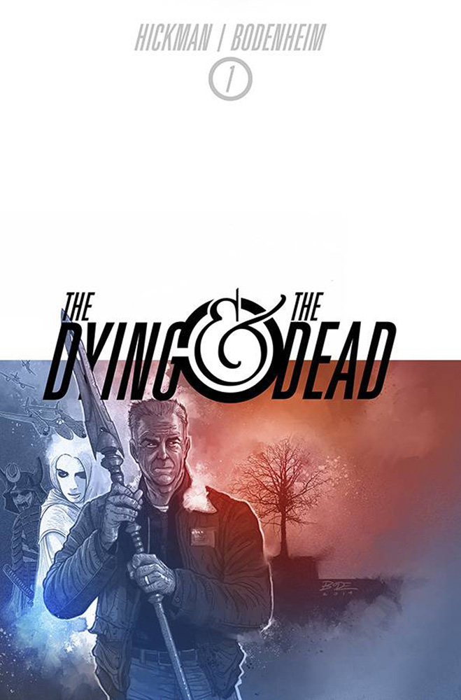 Image: Dying and the Dead #1 - Image Comics