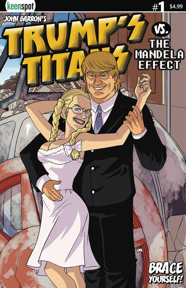 Image: Trump's Titans vs. the Mandela Effect #1 (cover B - Hello Dolly variant)  [2018] - Keenspot Entertainment