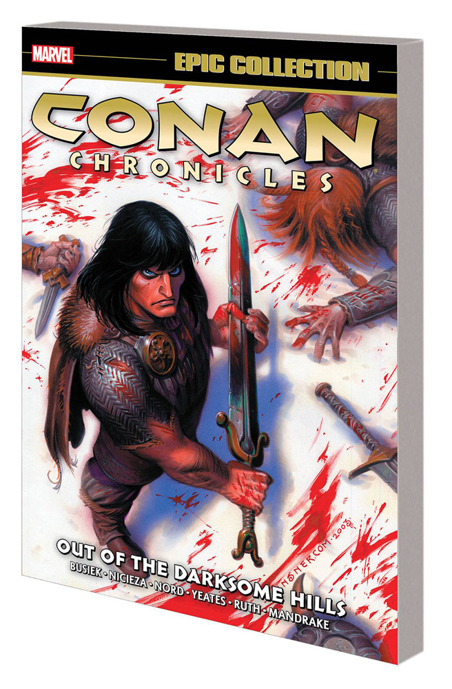 Image: Conan Chronicles Epic Collection: Out of the Darksome Hills SC  - Marvel Comics