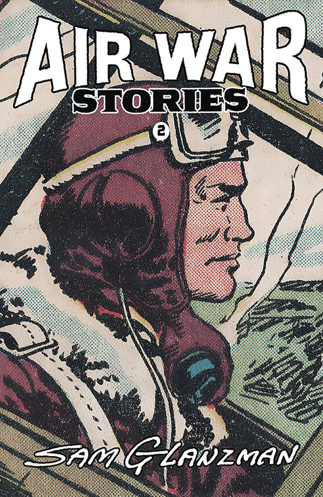 Image: Air War Stories #2 - It's Alive