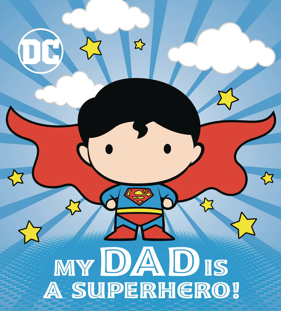 Image: DC Board Book: Superman - My Dad Is a Superhero HC  - Random House Books Young Reade