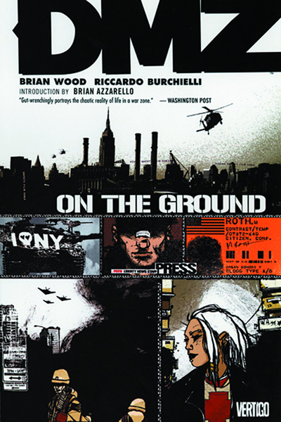 Image: DMZ Vol. 01: On the Ground SC  - DC Comics