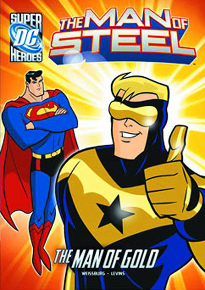Image: Man of Steel: Superman and the Man of Gold SC  - Capstone Press