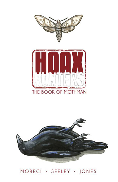 Image: Hoax Hunters Vol. 03: Book of Mothman SC  - Image Comics