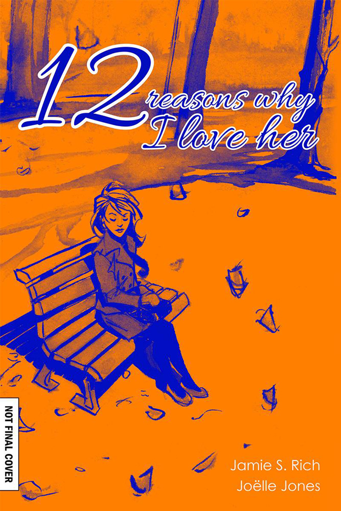 Image: 12 Reasons Why I Love Her: Tenth Annversary Edition HC  - Oni Press Inc.