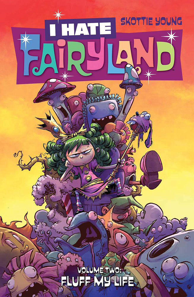 Image: I Hate Fairyland Vol. 02: Fluff My Life SC  - Image Comics