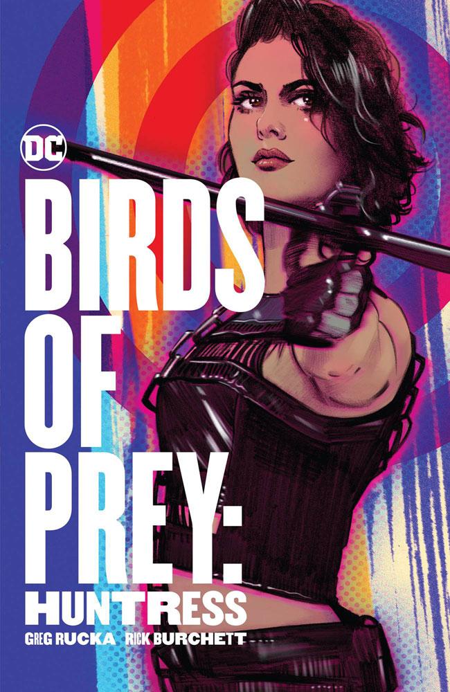 Birds of Prey: The Huntress