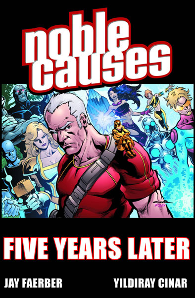 Image: Noble Causes Vol. 09: Five Years Later SC  - Image Comics