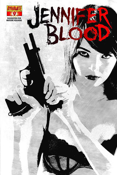 Image: Garth Ennis' Jennifer Blood #9 (10-copy Bradstreet B&W incentive cover) - Dynamite