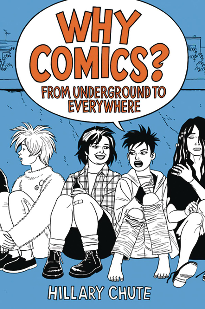Image: Why Comics? From Underground to Everywhere HC  - Harper Collins Publishers
