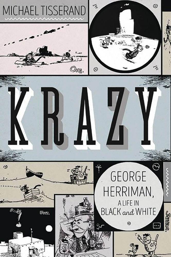 Krazy: George Herriman: A Life In Black & White