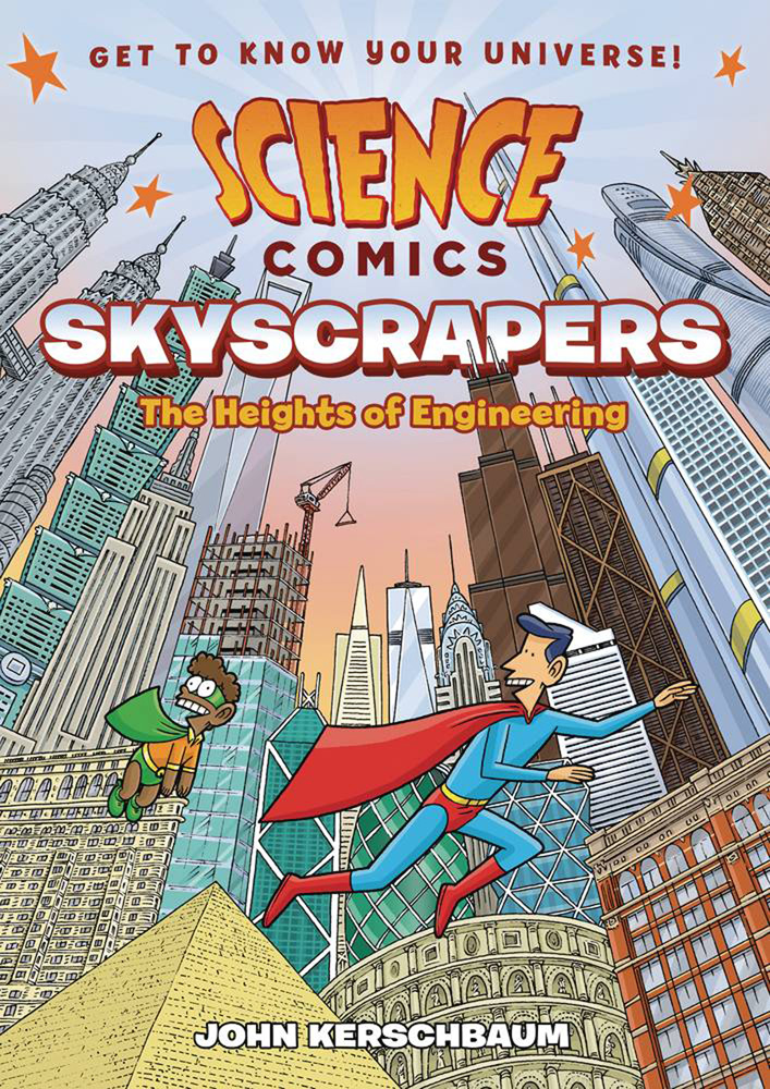 Image: Science Comics: Skyscrapers - The Heights of Engineering SC  - First Second (:01)