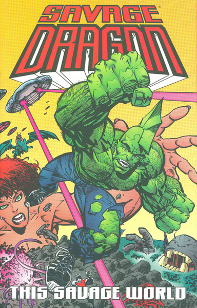 Image: Savage Dragon Vol. 15: This Savage World SC  - Image Comics