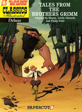 Image: Classics Illustrated Deluxe Graphic Novel #2: Tales From the Brothers Grimm HC  - Papercutz