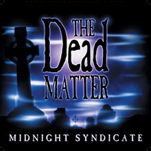 Image: Midnight Syndicate - The Dead Matter: Cemetery Gates  (CD) - Twilight Creations Inc
