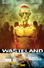 Image: Wasteland Book 03: Black Steel in the Hour of Chaos SC  - Oni Press Inc.