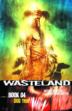 Image: Wasteland Book 04: Dog Tribe SC  - Oni Press Inc.