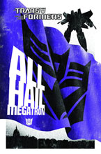 Image: Transformers Complete All Hail Megatron HC  - IDW Publishing