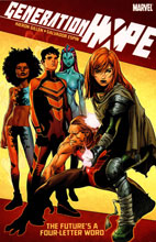 Image: Generation Hope: The Future's a Four-Letter Word SC  - Marvel Comics