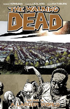 Image: Walking Dead Vol. 16: A Larger World SC  - Image Comics