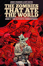 Image: Zombies That Ate the World Vol. 02: The Eleventh Commandment HC  - Humanoids Inc