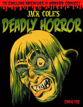 Image: Jack Cole's Deadly Horror HC  - IDW Publishing