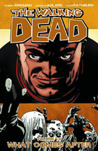 Image: Walking Dead Vol. 18: What Comes After SC  - Image Comics